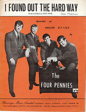 I Found Out The Hard Way - The Four Pennies - 1964 Sheet Music