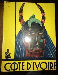 COTE D'IVOIRE. LES HOMMES ET LEURS OEUVRES.1955.