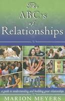 ABCS OF RELATIONSHIPS THE PB, MEYERS MARION, Very Good Book