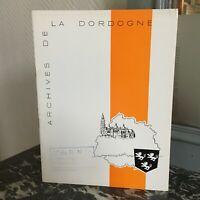 Catalogue Inaugural Edificio Delle Archivio Dipartimentale Di Dordogne 1959