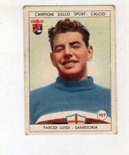 figurina LAVAZZA ANNO 1950/51 CALCIO NUMERO 107 SAMPDORIA PARODI NEW