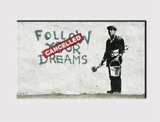 """X large canvas 18"""" x32"""" Wall Banksy segui i tuoi sogni Print Picture 288"""