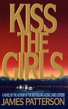 Kiss the Girls, James Patterson, Good Condition, Book