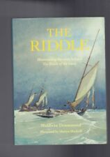 The Riddle - Illuminating Story Behind Riddle of the Sands by Maldwin Drummond