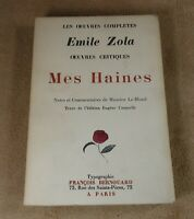 OEUVRES COMPLETES EMILE ZOLA - MES HAINES -  FRANCOIS BERNOUARD 1928