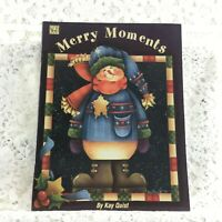 Tole Painting Book - MERRY MOMENTS - Kay Quist - Vintage 1999 - SGP - Christmas