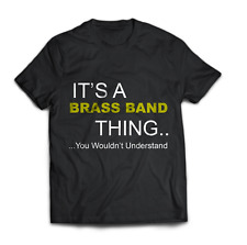 More details for it's a brass band thing tshirts