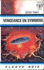 Fleuve Noir Anticipation 442 - Gérard Marcy - Vengeance en symbiose - EO 1971