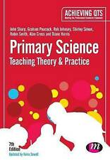 Primary Science: Teaching Theory and Practice by Diane Harris, Rob Johnsey, Joh…