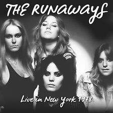 THE RUNAWAYS - Live In New York 1978. New CD + Sealed. **NEW**