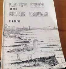 Wading birds of the Severn Estuary. By P.N. Ferns.