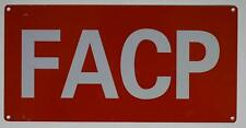 New listing Facp Sign (Aluminium Reflective, Red 6X12)(ref1820)