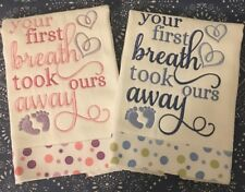 Your First Breath Took Ours Away Cloth Diaper Burp Cloths - pinks or blues