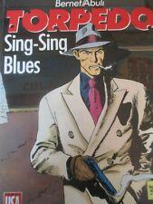 TORPEDO Sing sing Blues T7 Bernet Abuli Edition originale