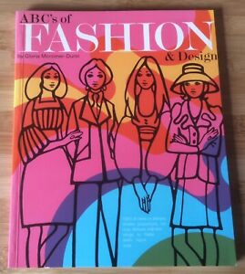 ABC's OF FASHION & DESIGN - G. M. DUNN - 1972 FIRST EDITION PAPERBACK - AS NEW