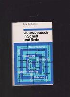 Gutes Deutsch in Schrift und Rede, herausgegeben von Prof. Dr. Lutz Mackensen