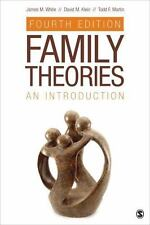 Family Theories: An Introduction by White, James M., Klein, David M., Martin, T