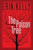 The Poison Tree by Erin Kelly BRAND NEW Hardcover Psychological Suspense