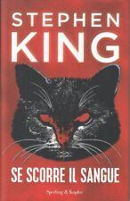 LG- SE SCORRE IL SANGUE - STEPHEN KING - SPERLING -- 1a ED. - 2020 - CS - YFS184