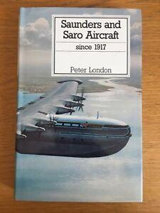 Saunders & Saro Aircraft Since 1917 - Putnam Aviation Series