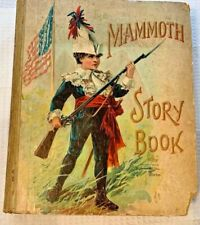 1899 ANTIQUE THE MAMMOTH STORY BOOK Kids Rare McLoughlin Etching Rare Art