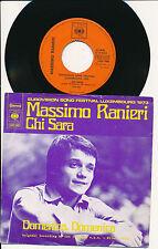 "EUROVISION 1973 45 TOURS 7"" HOLLANDE MASIMO RANIERI CHI SARA"