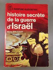 MICHEL BAR-ZOHAR / HISTOIRE SECRETE DE LA GUERRE D'ISRAEL / POCHE J'AI LU ROUGE