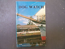 The Dog Watch Magazine No 46 1989 Shiplovers' Society of Victoria