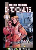 CHRONONAUTS VOLUME 1 GRAPHIC NOVEL New Paperback Collects Issues #1-6