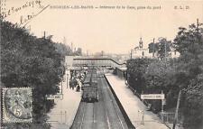 CPA 95 ENGHIEN LES BAINS INTERIEUR DE LA GARE PRISE DU PONT (TRAIN