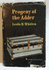 Leslie H. Whitten PROGENY OF THE ADDER Crime Club (Doubleday), 1965 1st ed.