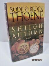 Shiloh Autumn: A Novel by Bodie & Brock Thoene