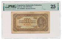 YUGOSLAVIA banknote 500 Dinara 1944 PMG VF 25 Russian print Very Fine