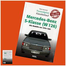 Mercedes-Benz S-Klasse ( W 126) Praxisratgeber Klassikerkauf von Tobias Zoporows