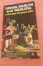 HERBS HEALTH AND HEALING PAPERBACK J HEWLETT PARSONS