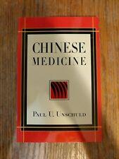 CHINESE MEDICINE By Paul U. Unschuld