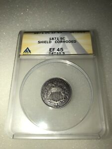 1871 Shield Nickel 5c ANACS EF 45 Details Corroded