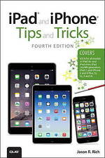 (Good)-iPad and iPhone Tips and Tricks (covers iPhones and iPads running iOS 8)