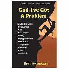 God, I've Got A Problem Ferguson, Ben