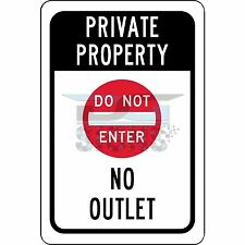 Private Property No Outlet - aluminum sign 8x12