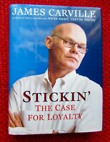 *SIGNED Stickin' : The Case for Loyalty by James Carville (2000, HC) AUTOGRAPHED
