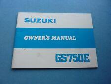 SUZUKI GS750 E OWNER'S MANUAL OWNERS MANUAL GS 750 GS750E