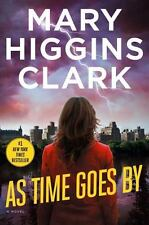 As Time Goes By Apr 5, 2016 by Mary Higgins Clark
