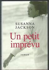 Un petit imprevu.Susanna JACKSON.France loisirs J001