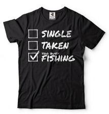 Fishing T-shirt Single Taken Fishing T-shirt Gift for Brother Funny Mens Shirt