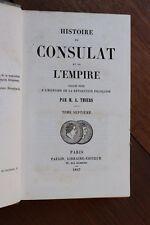 Histoire du Consulat et de l'Empire Napoléon I par Thiers 1847 Tome 7 1806-1807