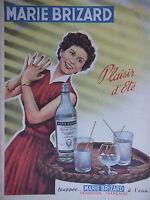 PUBLICITÉ DE PRESSE 1954 MARIE BRIZARD PLAISIR D'ÉTÉ FRAPPÉE A L'EAU ANIS