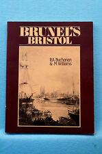 Brunel's Bristol by Buchanan - Softbound - Photobook - 96 Pages