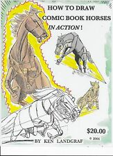KEN LANDGRAF-  HOW TO DRAW COMIC BOOK HORSES IN ACTION - MY NEW BOOK HERE EBAY !
