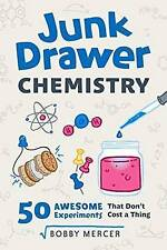 USED (LN) Junk Drawer Chemistry: 50 Awesome Experiments That Don't Cost a Thing